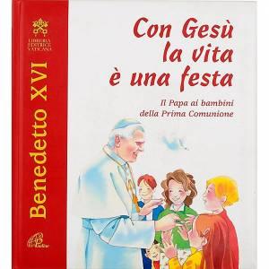 Libri per bambini e ragazzi: Con Gesù la vita è una festa
