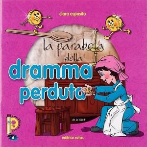Livres pour enfants: La parabole de la monnaie perdue ITALIEN