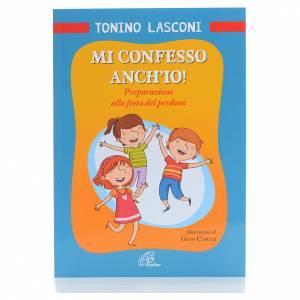 Libri per bambini e ragazzi: Mi confesso anch'io!
