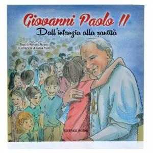 Libri per bambini e ragazzi: Giovanni Paolo II dall'infanzia alla santità