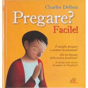 Libri per bambini e ragazzi: Pregare? Facile!