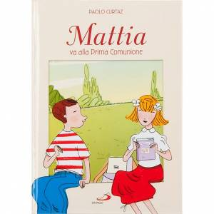 Libri per bambini e ragazzi: Mattia va alla Prima Comunione