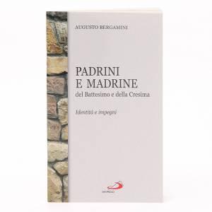Calendari e altri libri religiosi: Padrini e Madrine del Battesimo e della Cresima.