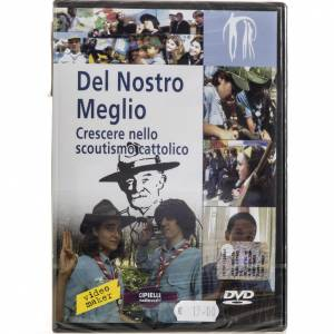 DVD Religiosi: Del Nostro Meglio - crescere nello scoutismo cattolico