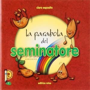 Libri per bambini e ragazzi: La parabola del Seminatore