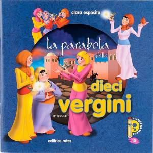 Libri per bambini e ragazzi: La parabola delle dieci Vergini