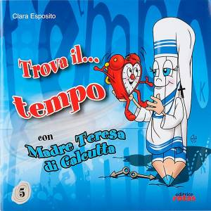 Livres pour enfants: Retrouvez le temps avec Mère Thérèse ITA