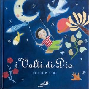 Libri per bambini e ragazzi: Volti di Dio per i più piccoli
