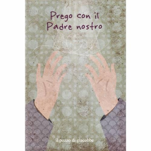 Prego con il Padre Nostro s1