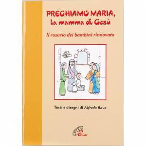 Libri per bambini e ragazzi: Preghiamo Maria, la mamma di Gesù