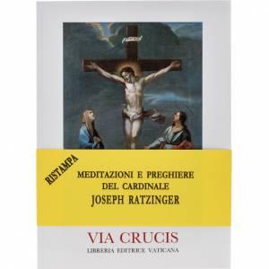 Libri Via Crucis: Via Crucis al Colosseo. Meditazioni del Cardinale Ratzinger 2005
