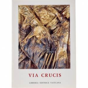 Libri Via Crucis: Via Crucis al Colosseo presieduta da Giovanni Paolo II (1996)