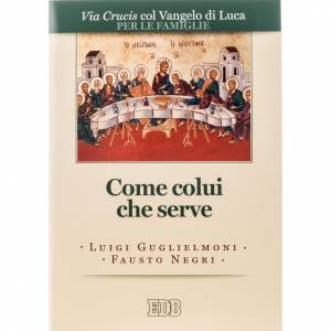 Libri Via Crucis: Come colui che serve