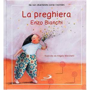 Libri per bambini e ragazzi: La preghiera di Enzo Bianchi